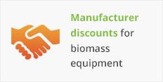 Manufacturer discounts for biomass equipment